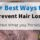 5+ Best Ways to Prevent Hair Loss (2021 Guide)