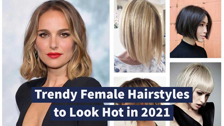 2021 Haircut Trends Female, Best Hairstyles and Haircuts for Women in 2021