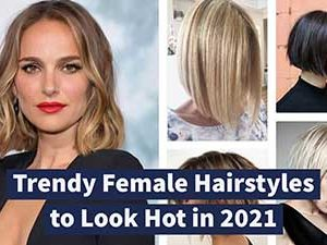 The Trendy Hairstyles and Haircuts for Women in 2021 | Hair Trends Female